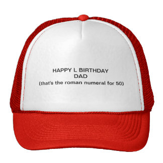 happy 50th birthday for dad hats