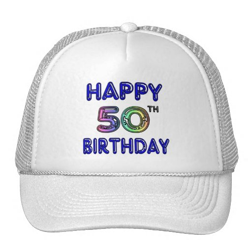 Happy 50th Birthday Gifts and Birthday Apparel Hats