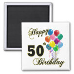 Happy 50th Birthday Gifts and Birthday Apparel Square Magnet