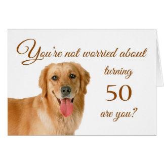 Happy 50th birthday, worried lab card