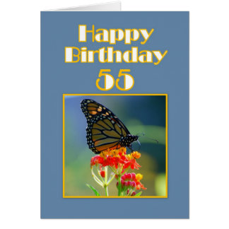 Happy 55th Birthday Monarch Butterfly Greeting Card
