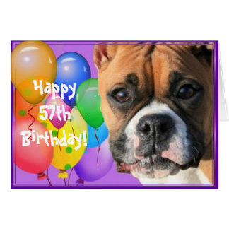 Happy 57th Birthday Boxer greeting card