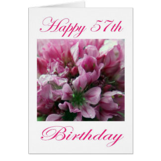 Happy 57th Birthday Pink and Green Flower Greeting Card