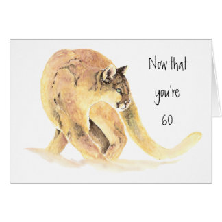 Happy 60th Birthday, Fun On the Prowl, Cougar Greeting Card