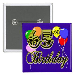 Happy 65th Birthday Merchandise 15 Cm Square Badge