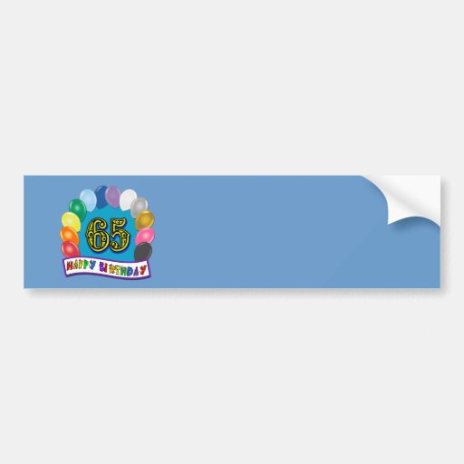 Happy 65th Birthday with Balloons Bumper Sticker