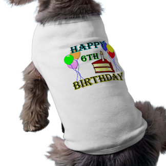 Happy 6th Birthday with Cake, Balloons and Candle Sleeveless Dog Shirt