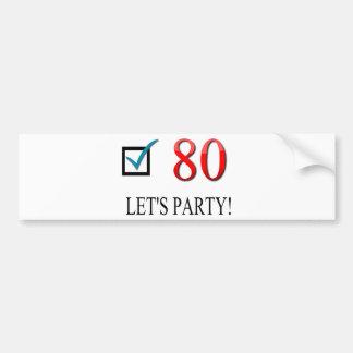 Happy 80th Birthday Bumper Sticker