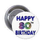 Happy 80th Birthday Gifts and Birthday Apparel Buttons
