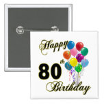 Happy 80th Birthday Gifts and Birthday Apparel Button