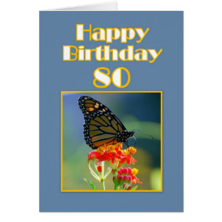 Happy 80th Birthday Monarch Butterfly Greeting Cards