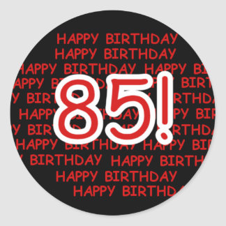 Happy 85th Birthday Stickers