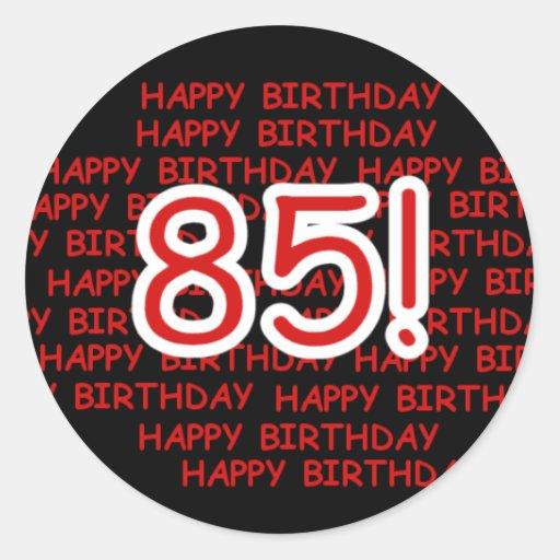 Happy 85th Birthday Stickers
