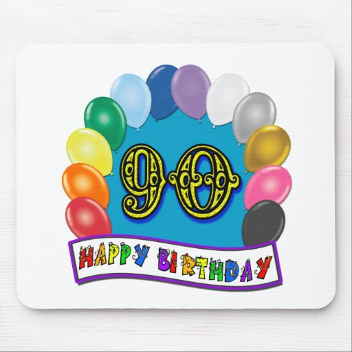 Happy 90th Birthday with Balloons Mousepad