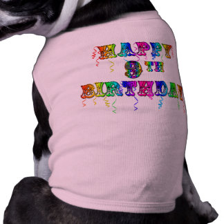 Happy 9th Birthday Shirts, Birthday Mugs and more Sleeveless Dog Shirt