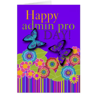 Happy Admin Pro Day, Butterflies and Flowers Greeting Card