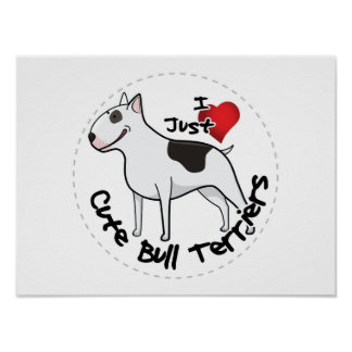 Happy Adorable Funny & Cute Bull Terrier Dog Poster