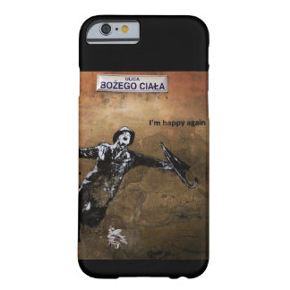 Happy Again Barely There iPhone 6 Case