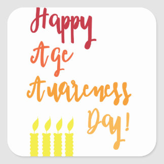 Happy age awareness day funny birthday square sticker