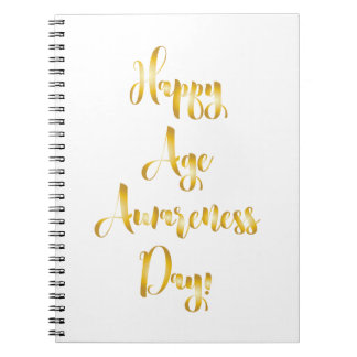 Happy age awareness day gold funny birthday spiral notebook