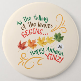 Happy Autumn, Yinz! Design 6 Cm Round Badge