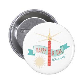 Happy B-day 6 Cm Round Badge