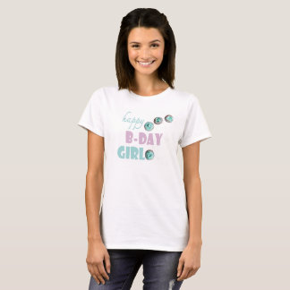 happy B-DAY girl with mint cupcakes T-Shirt