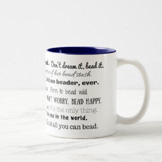 Happy Beader Mug, All the Best Bead Sayings Two-Tone Coffee Mug