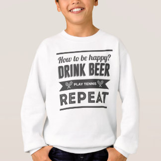 Happy Beer Booze Tennis Life Funny Sweatshirt