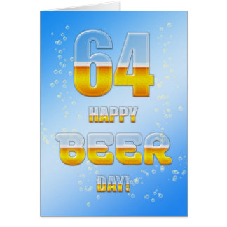 Happy Beer day 64th birthday card