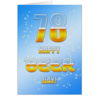 Happy Beer day 78th birthday card