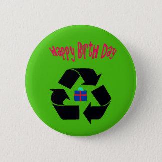 Happy Birth day 6 Cm Round Badge