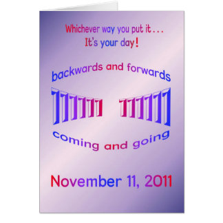 Happy Birthday 11-11-11 palindrome Card