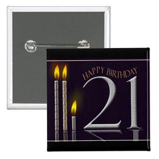 Happy Birthday 21! Pinback Button