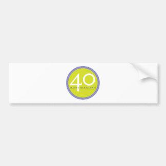 Happy Birthday, 40! Bumper Sticker