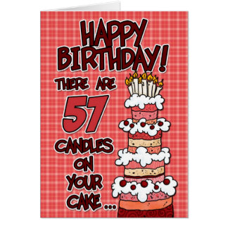 Happy Birthday - 57 Years Old Greeting Cards