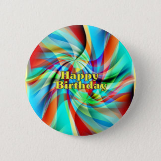 Happy Birthday 6 Cm Round Badge