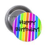 Happy Birthday! 6 Cm Round Badge