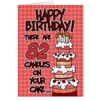 Happy Birthday - 82 Years Old Card