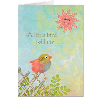 Happy Birthday - A little bird told me Card
