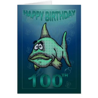 Happy Birthday Ages Grumpy Fish 100th Birthday Card