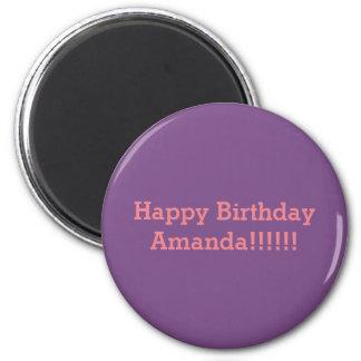 Happy Birthday Amanda Magnet