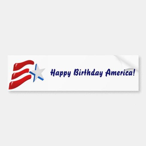 Happy Birthday America! Bumper Stickers