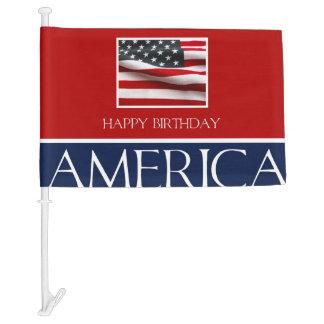 Happy Birthday America! Car Flag