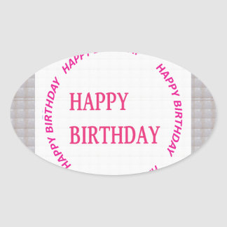 Happy Birthday art on Crystal Stone Tile Oval Sticker