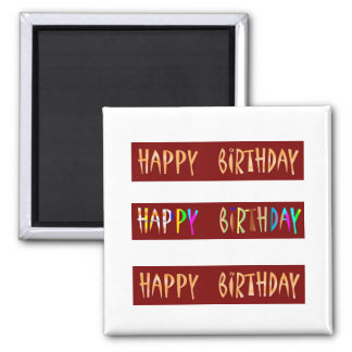HAPPY BIRTHDAY Artistic Script Text Square Magnet