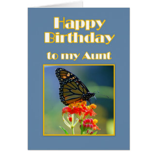 Happy Birthday Aunt Monarch Butterfly Greeting Cards