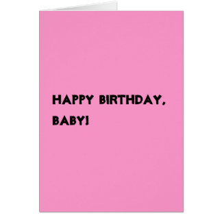 Happy Birthday, Baby! card