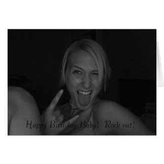 Happy Birthday Baby!  Rock out! Greeting Card