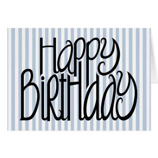 Happy Birthday Blue Stripes Card
